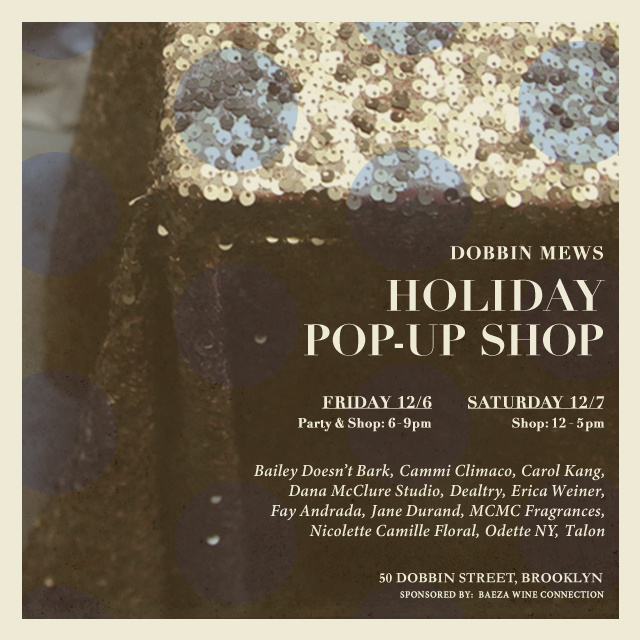 Dobbin Mews Holiday Sale 2013: Dana McClure, Dealtry, Erica Weiner, Fay Andrada, MCMC Fragrances, Odette NY, Nicolette Camille Floral, Talon